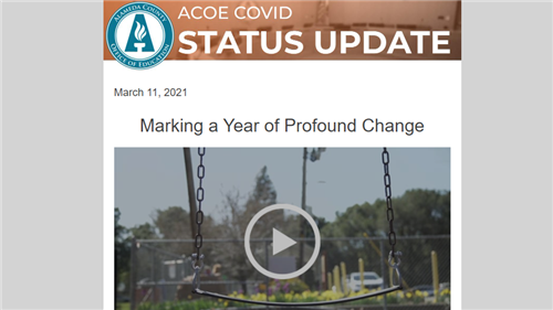 ACOE COVID Status Update: https://mailchi.mp/acoe/weekly-status-update-for-alameda-county-education-community-2021-03-11