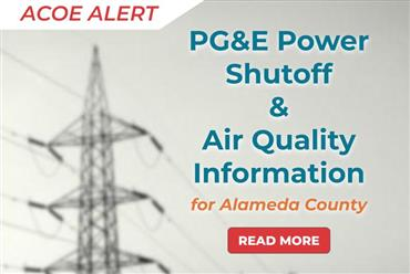 Current Alameda County District Responses to Possible Public Safety Power Shutoffs & Air Quality Levels