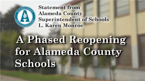 A phases reopening for Alameda County Schools