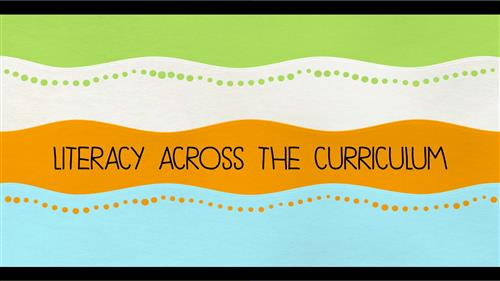 Graphic: Literacy Across the Curriculum