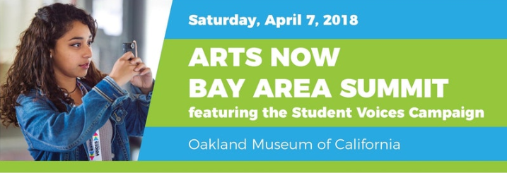 Arts Now Bay Area Summit, Saturday, April 7, Oakland Museum of California